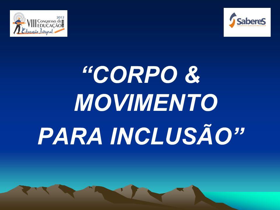 CORPO & MOVIMENTO PARA INCLUSÃO