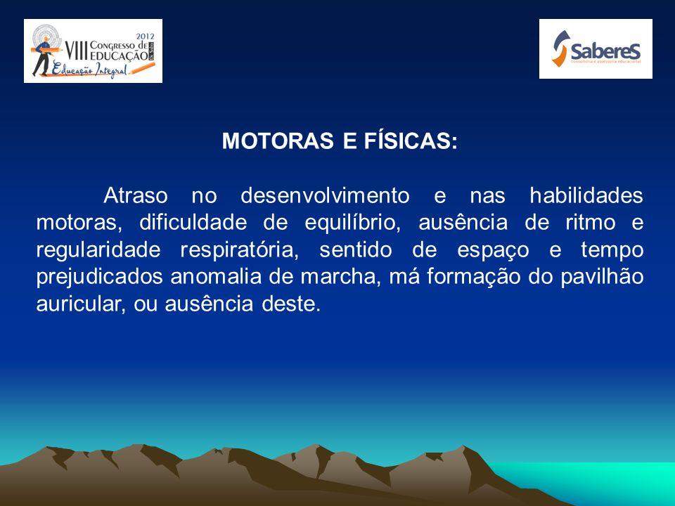 MOTORAS E FÍSICAS: