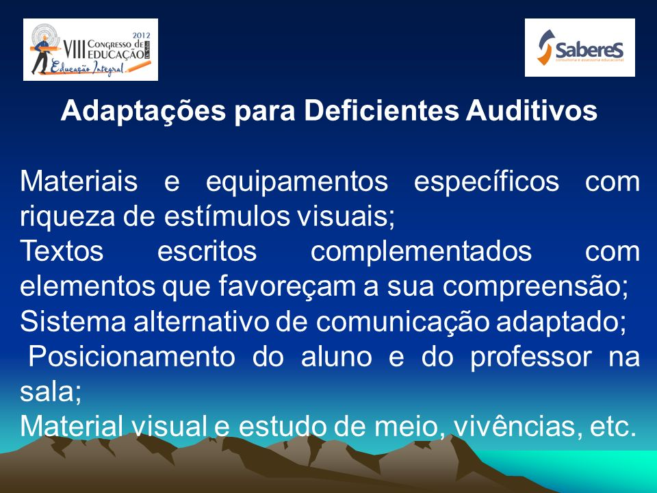 Adaptações para Deficientes Auditivos