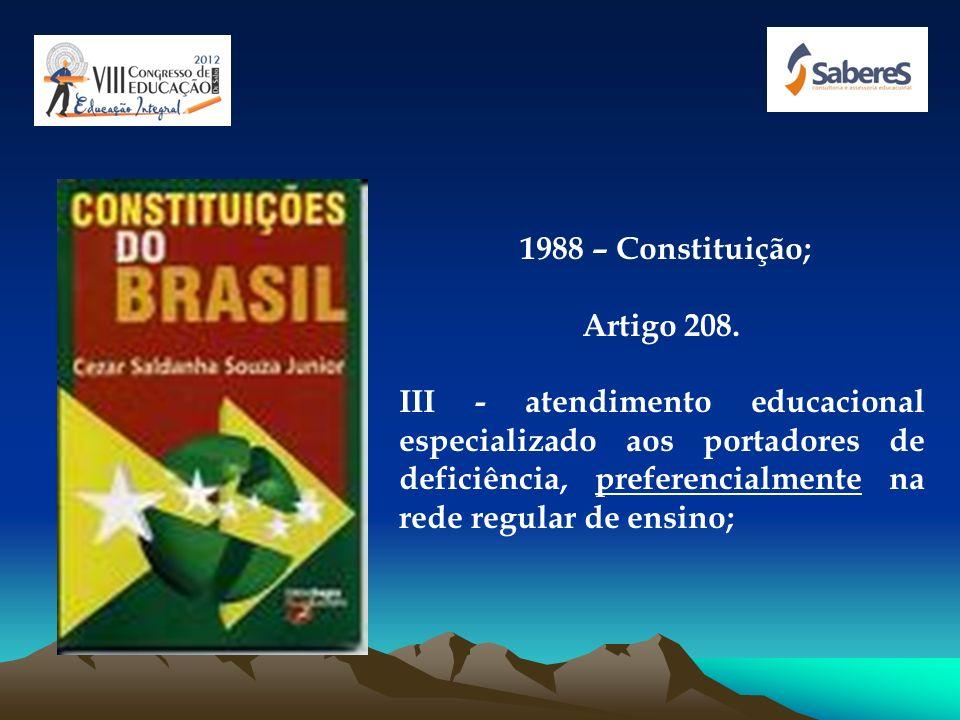 1988 – Constituição; Artigo 208.