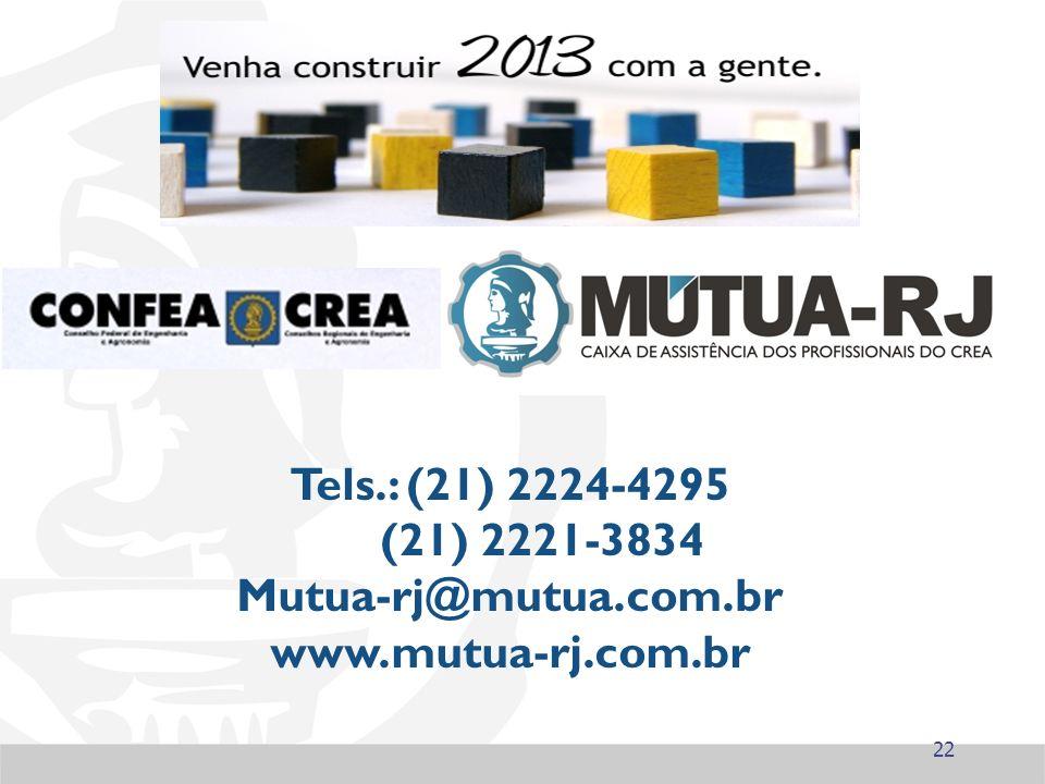 Tels.: (21) 2224-4295 (21) 2221-3834 Mutua-rj@mutua.com.br