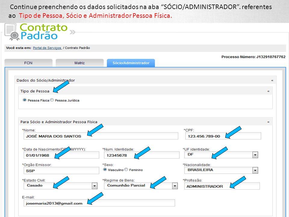 Continue preenchendo os dados solicitados na aba SÓCIO/ADMINISTRADOR