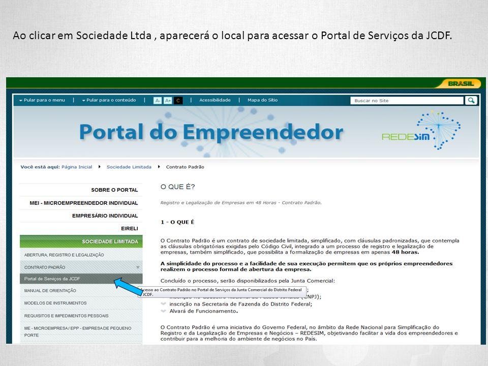 Ao clicar em Sociedade Ltda , aparecerá o local para acessar o Portal de Serviços da JCDF.