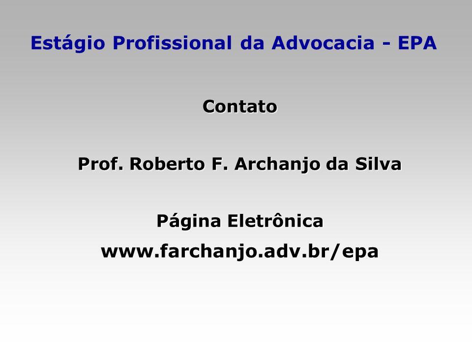 Estágio Profissional da Advocacia - EPA www.farchanjo.adv.br/epa