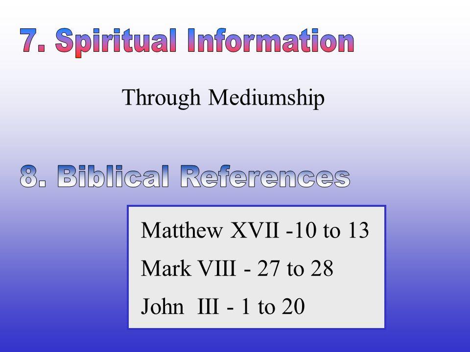 7. Spiritual Information