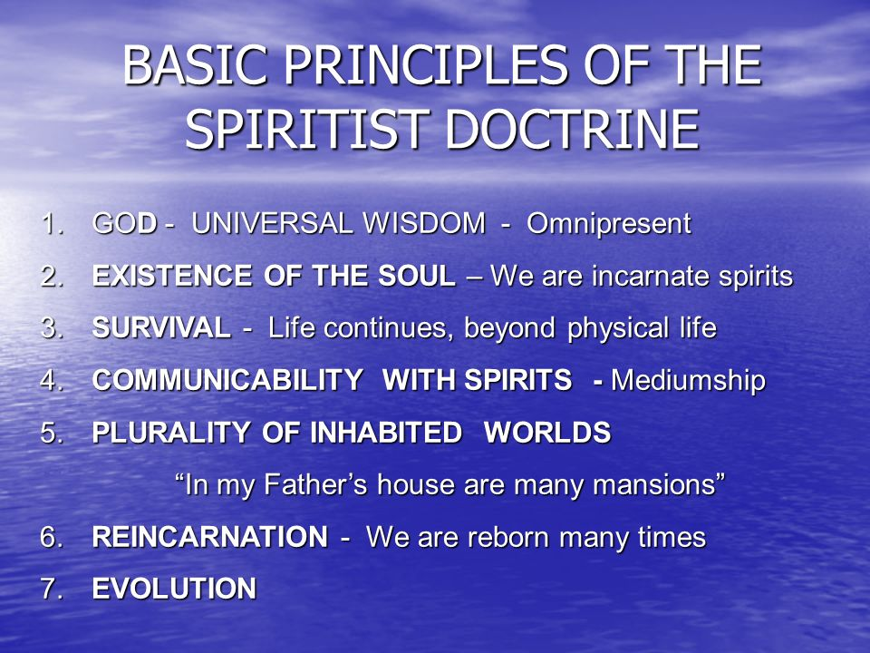 BASIC PRINCIPLES OF THE SPIRITIST DOCTRINE