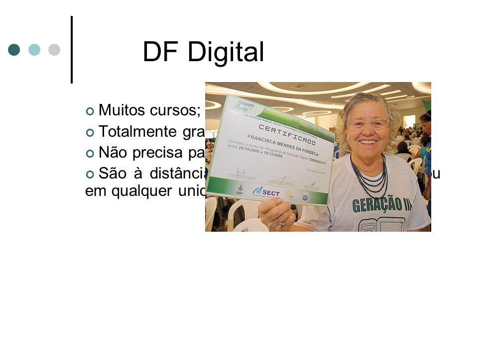 DF Digital Muitos cursos; Totalmente gratuitos;
