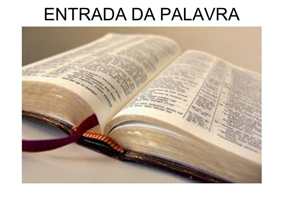 ENTRADA DA PALAVRA