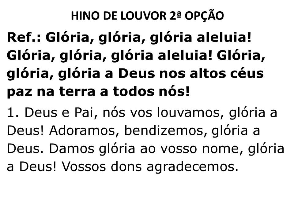 HINO DE LOUVOR 2ª OPÇÃO