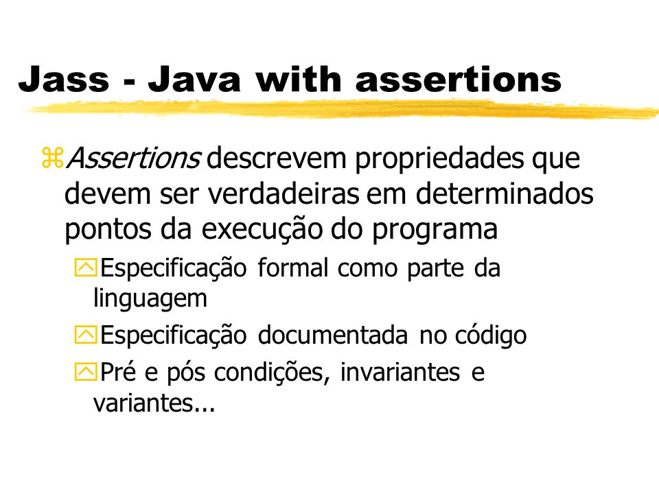 Jass - Java with assertions