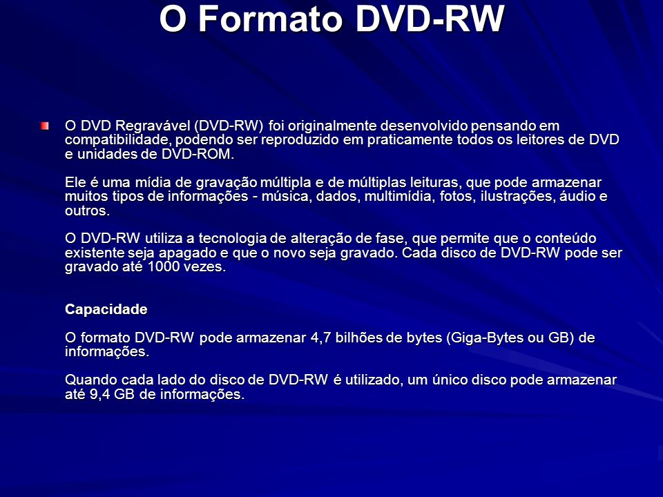 O Formato DVD-RW