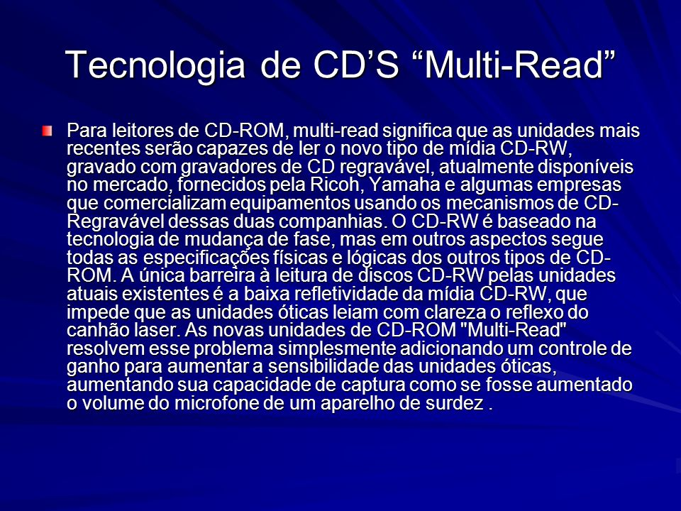 Tecnologia de CD'S Multi-Read
