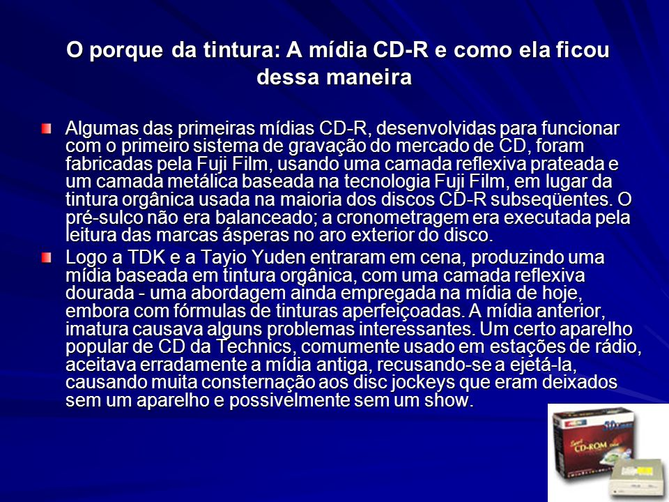 O porque da tintura: A mídia CD-R e como ela ficou dessa maneira