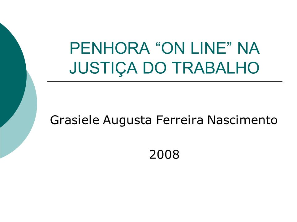 PENHORA ON LINE NA JUSTIÇA DO TRABALHO