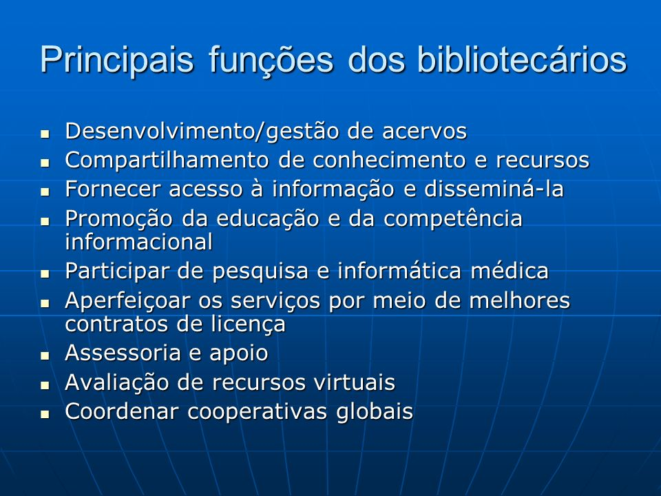 Principais funções dos bibliotecários
