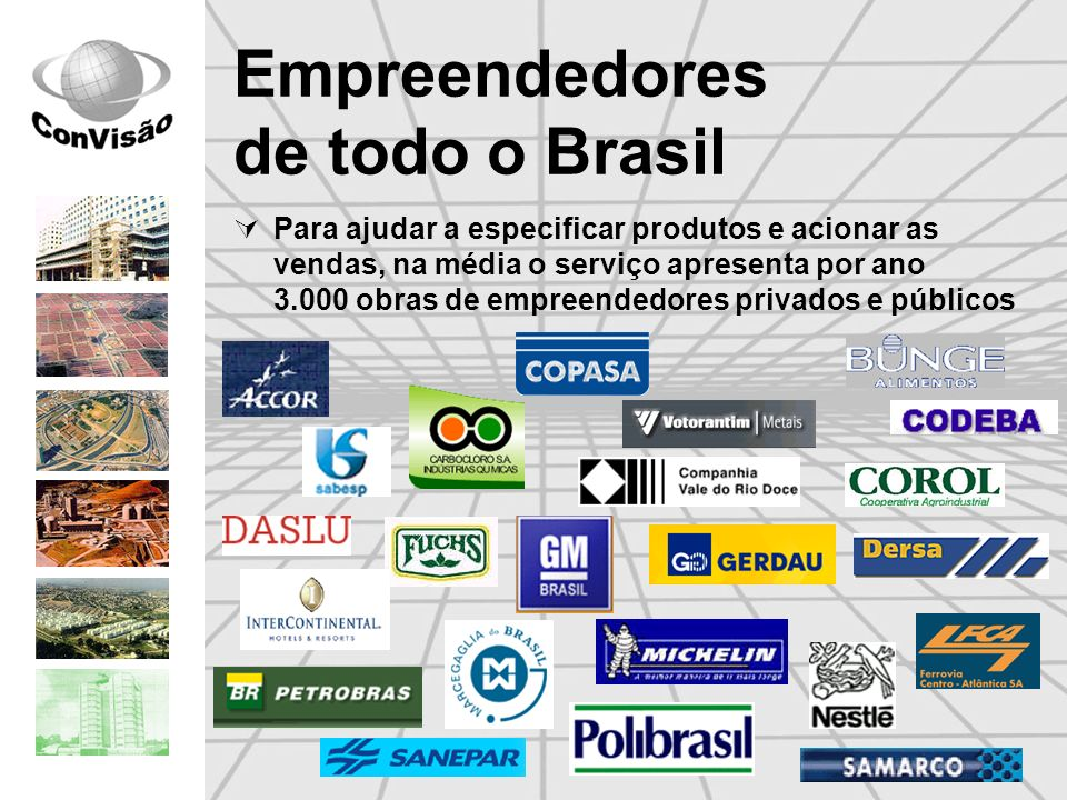Empreendedores de todo o Brasil