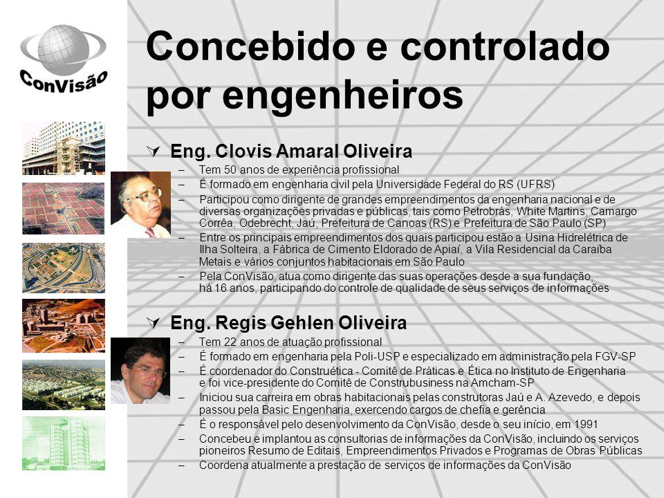 Concebido e controlado por engenheiros