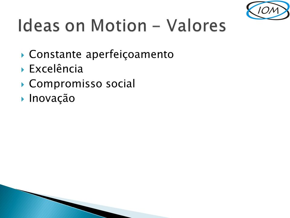Ideas on Motion - Valores
