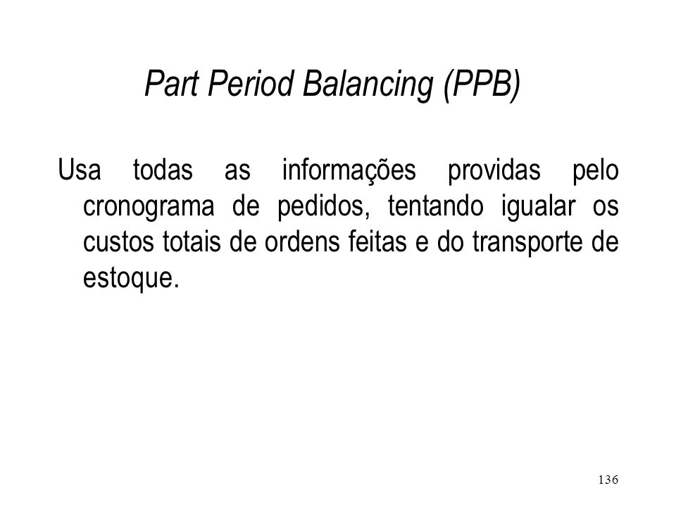 Part Period Balancing (PPB)