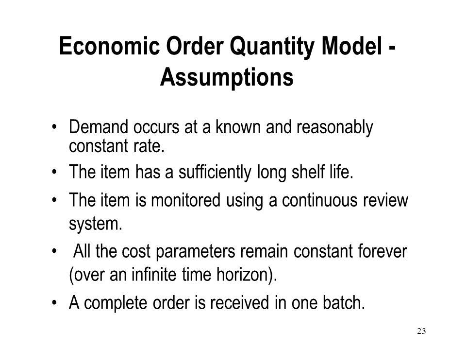 Economic Order Quantity Model - Assumptions