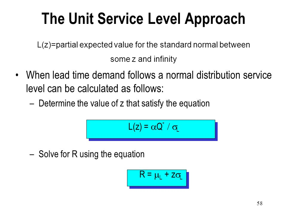The Unit Service Level Approach