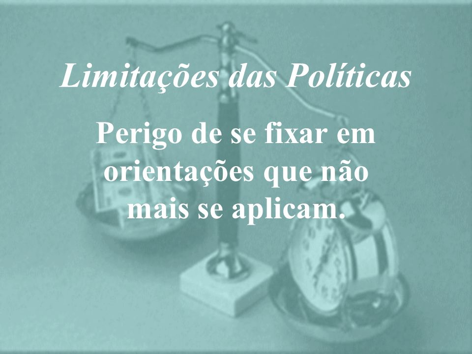 Limitações das Políticas
