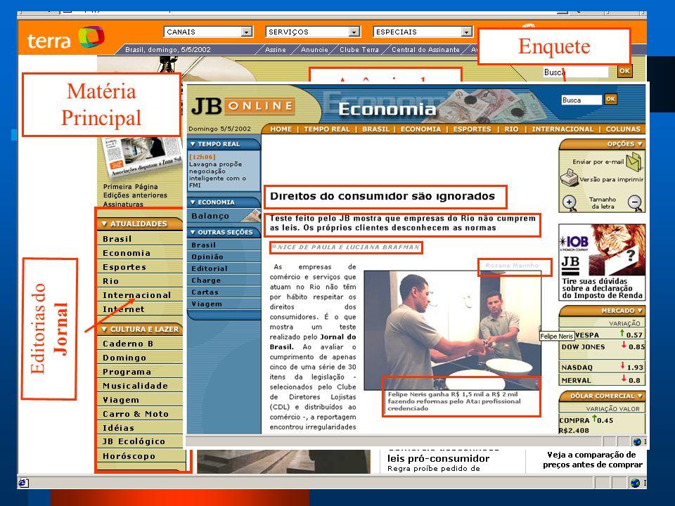 Enquete Agência de Notícias Matéria Principal Editorias do Jornal