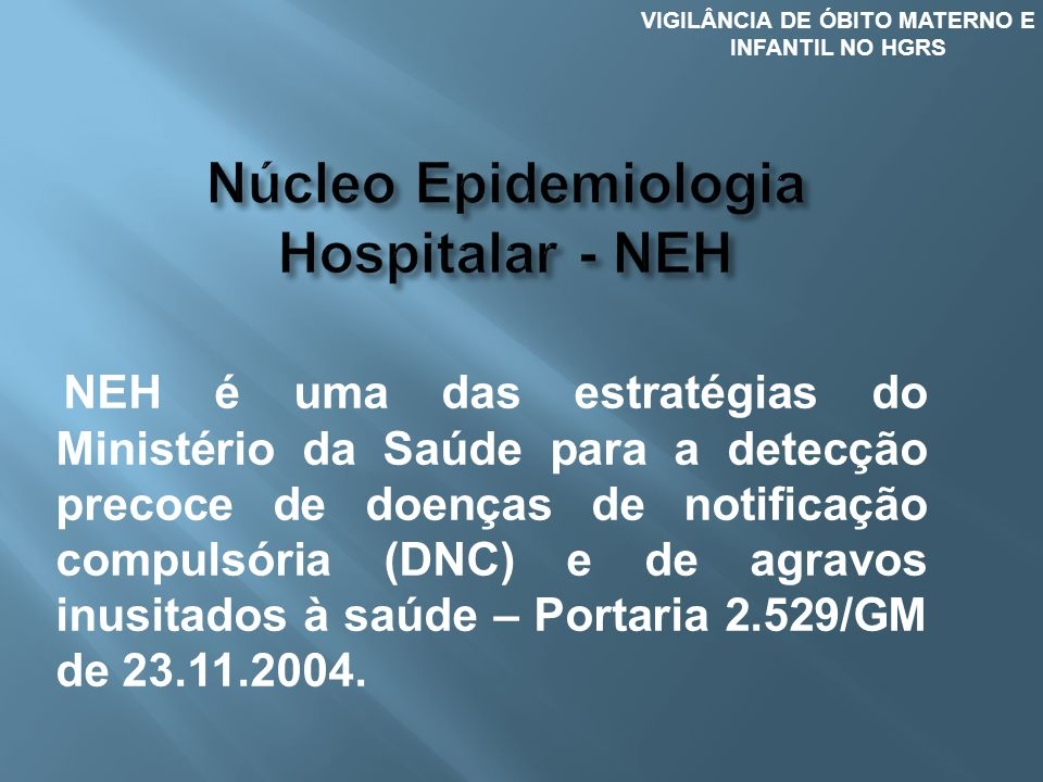 Núcleo Epidemiologia Hospitalar - NEH