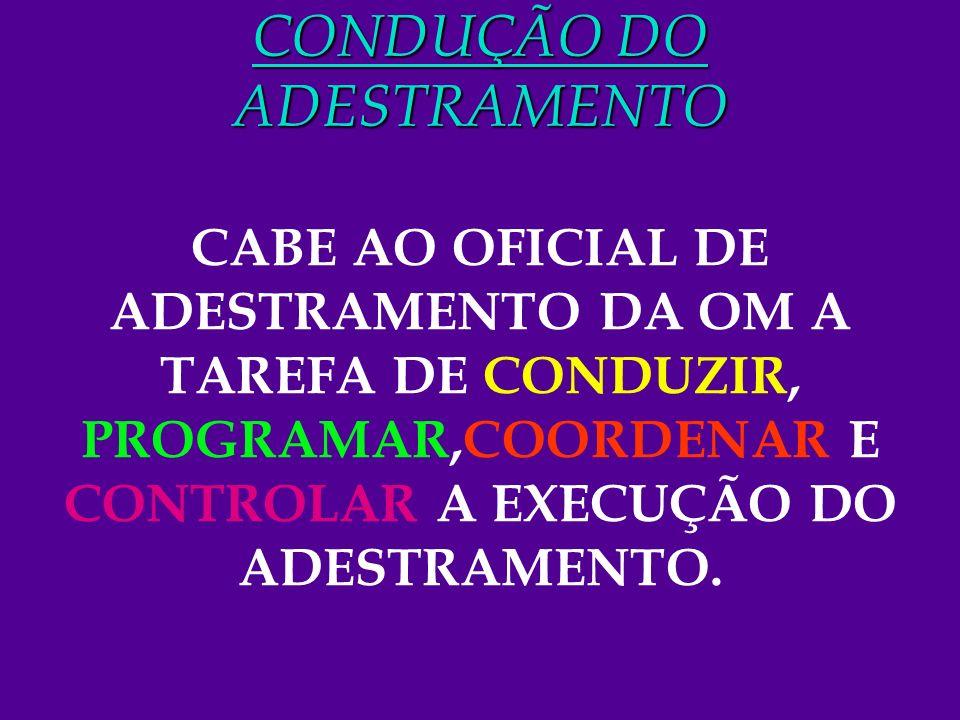 CONDUÇÃO DO ADESTRAMENTO