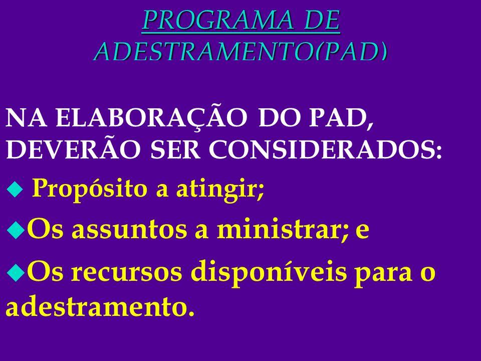 PROGRAMA DE ADESTRAMENTO(PAD)