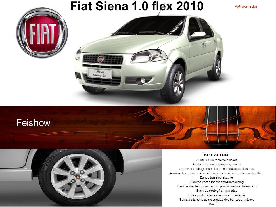 Fiat Siena 1.0 flex 2010 Feishow Patrocinador Ítens de série: