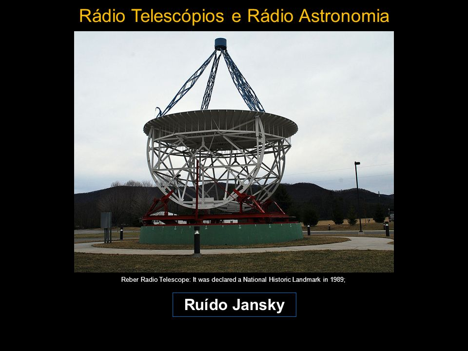 Rádio Telescópios e Rádio Astronomia