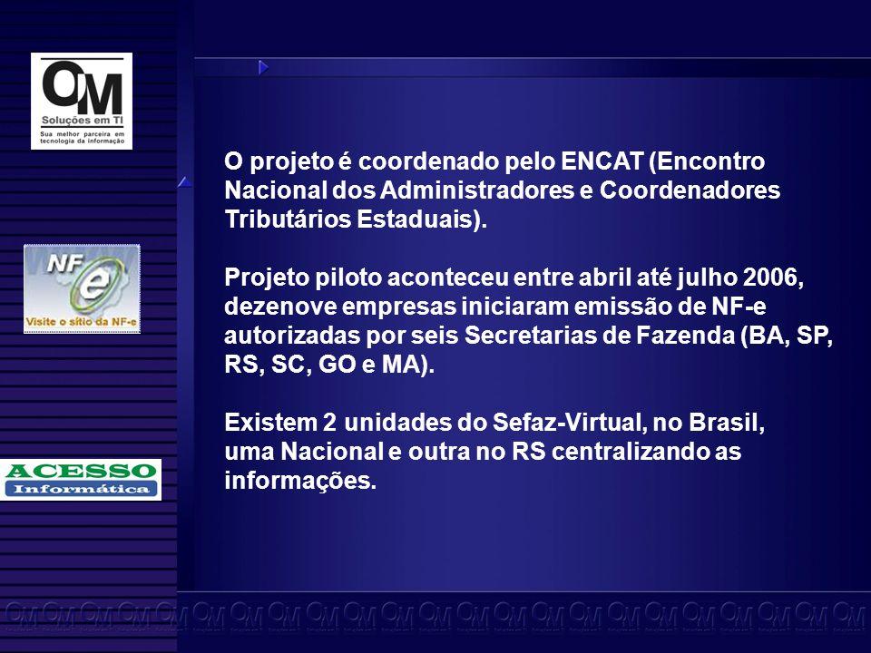 O projeto é coordenado pelo ENCAT (Encontro Nacional dos Administradores e Coordenadores Tributários Estaduais).