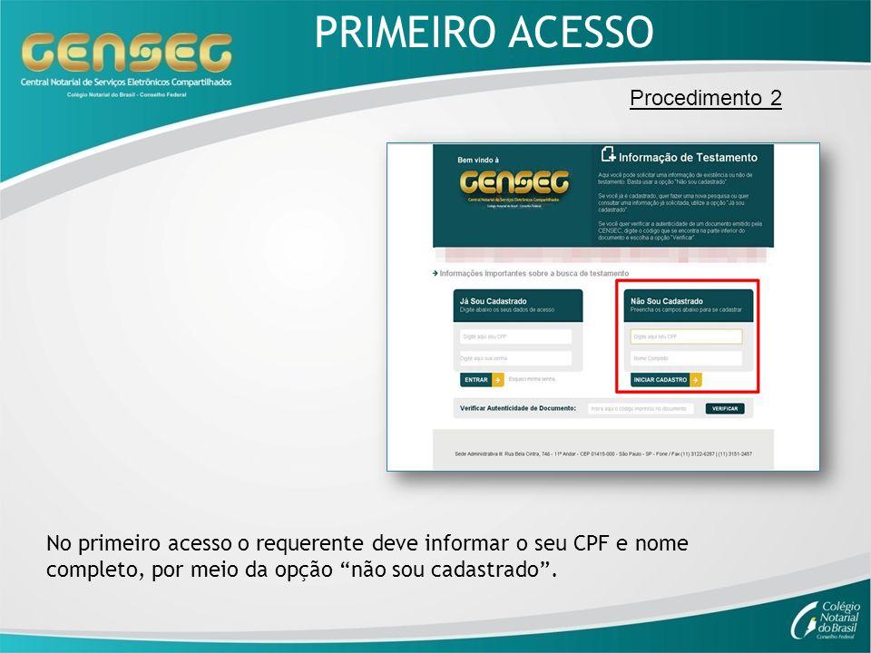 PRIMEIRO ACESSO Procedimento 2