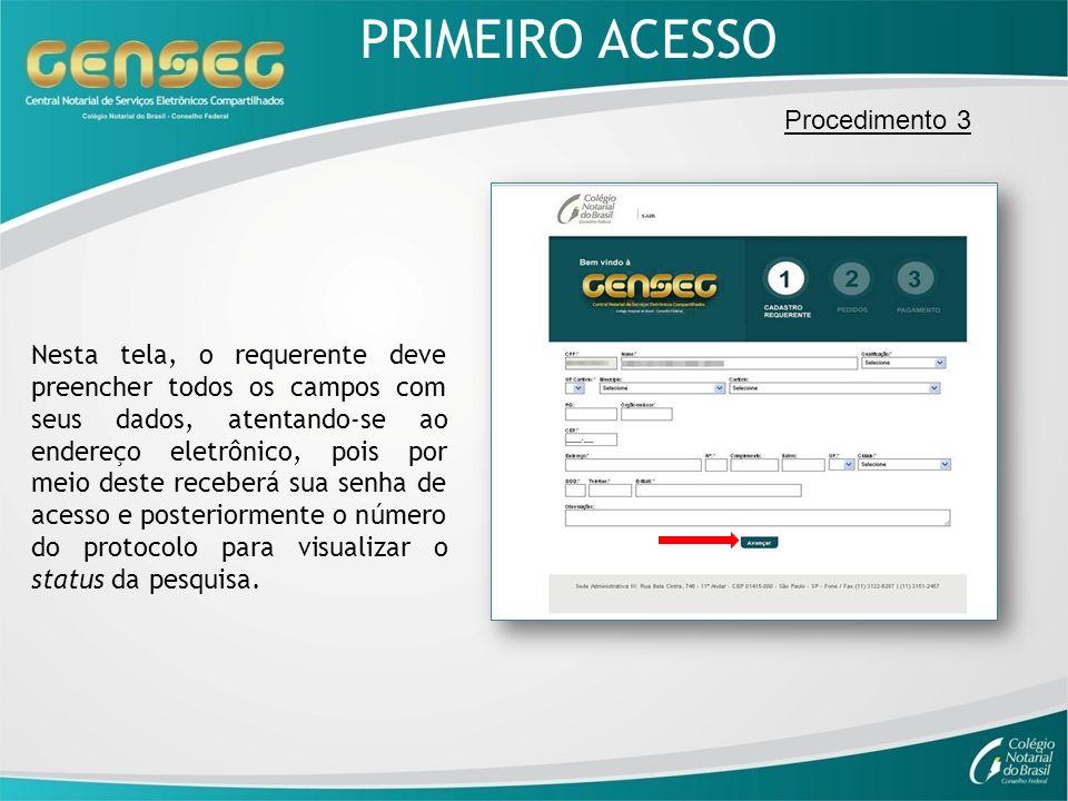 PRIMEIRO ACESSO Procedimento 3