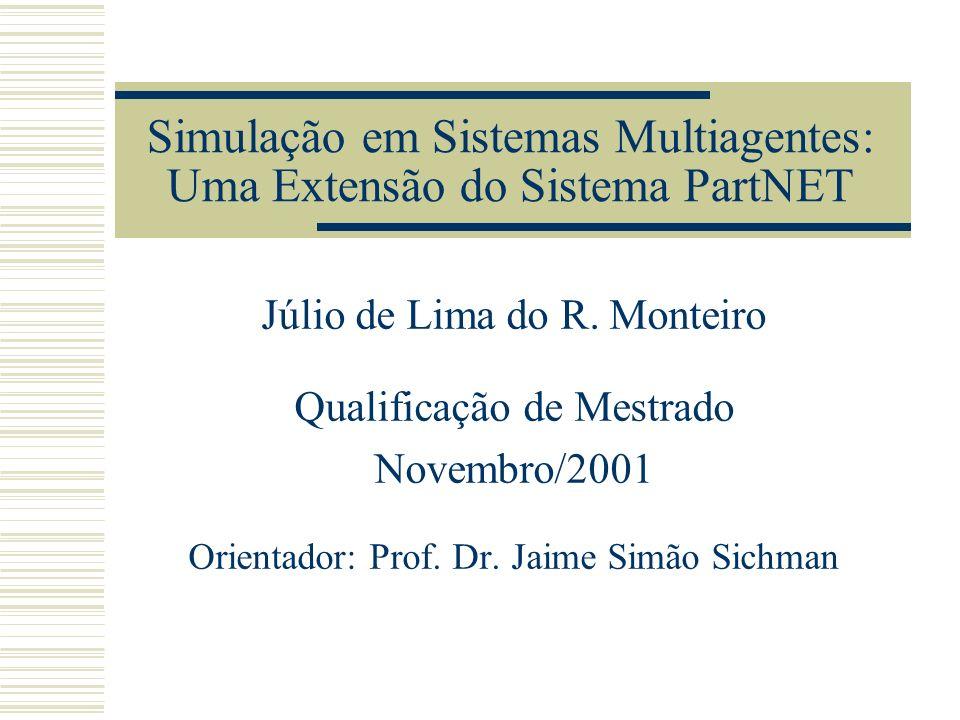 Simulação em Sistemas Multiagentes: Uma Extensão do Sistema PartNET