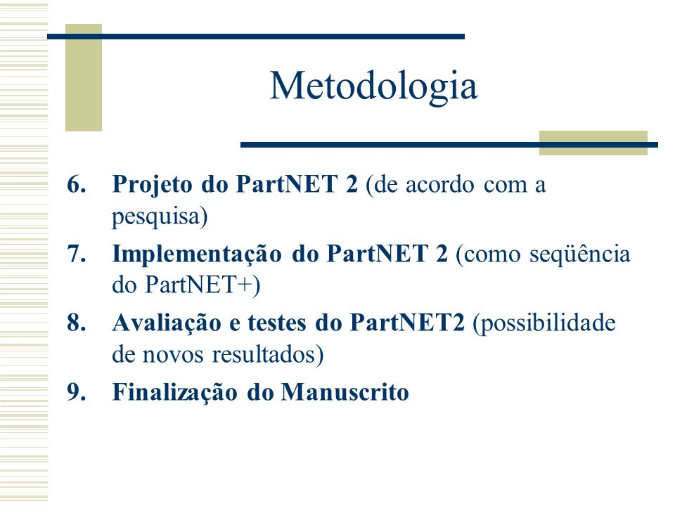 Metodologia Projeto do PartNET 2 (de acordo com a pesquisa)
