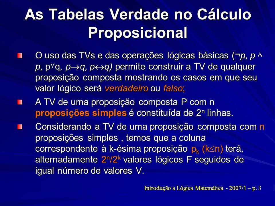As Tabelas Verdade no Cálculo Proposicional