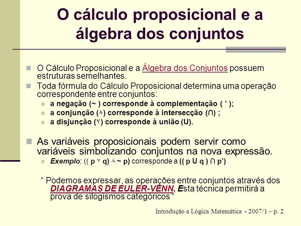 O cálculo proposicional e a álgebra dos conjuntos