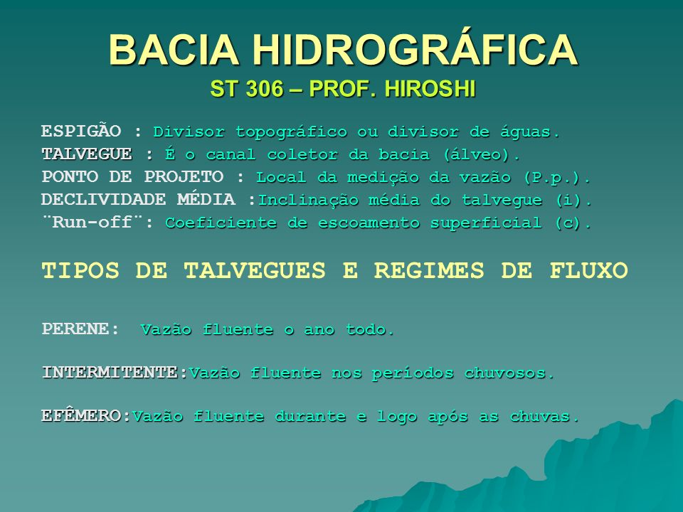 BACIA HIDROGRÁFICA ST 306 – PROF. HIROSHI