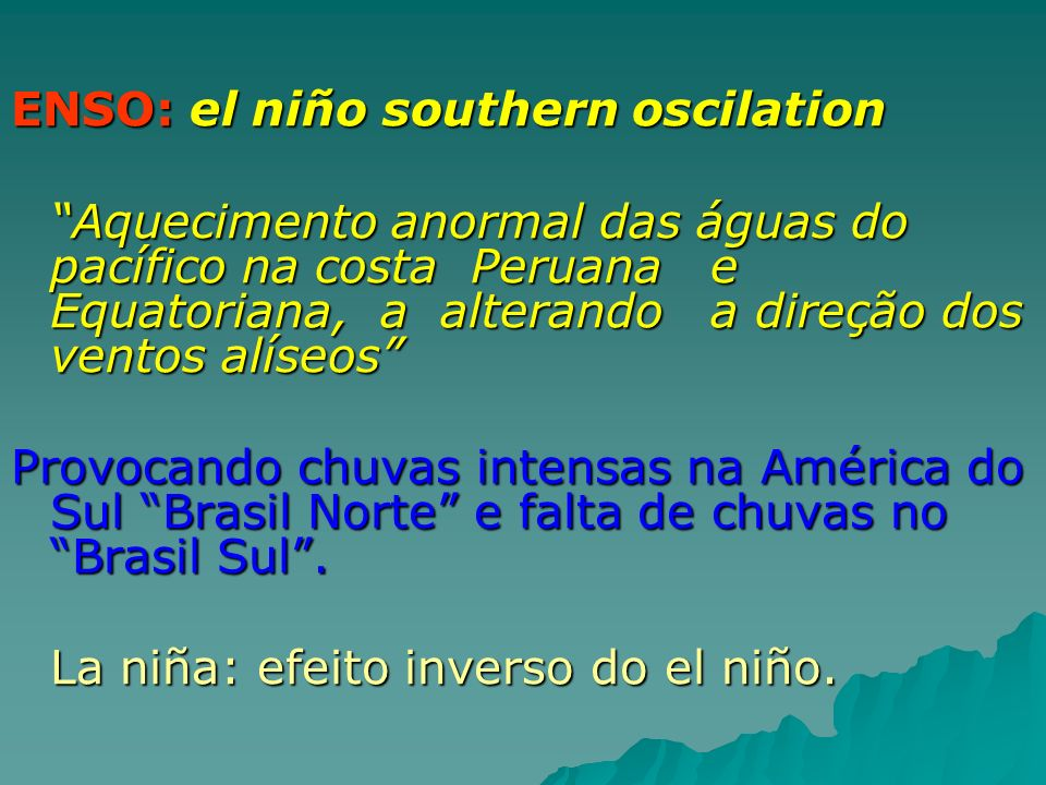 ENSO: el niño southern oscilation