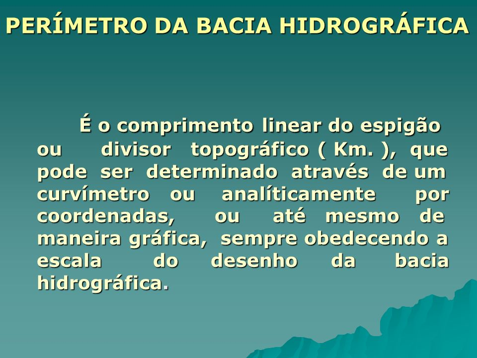 PERÍMETRO DA BACIA HIDROGRÁFICA
