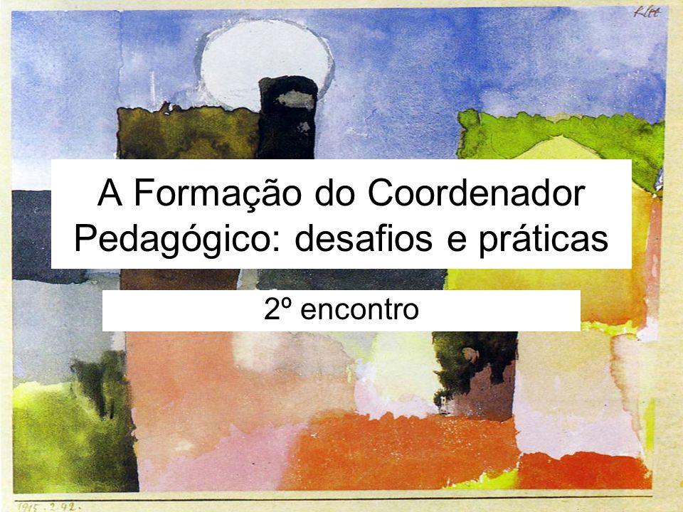 A Formação do Coordenador Pedagógico: desafios e práticas