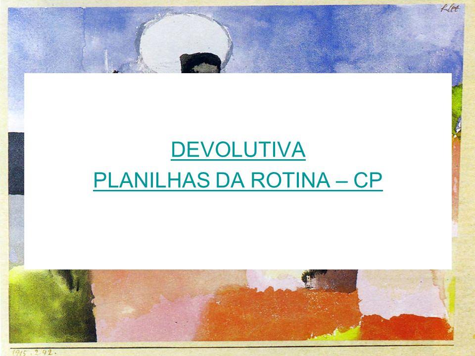 PLANILHAS DA ROTINA – CP