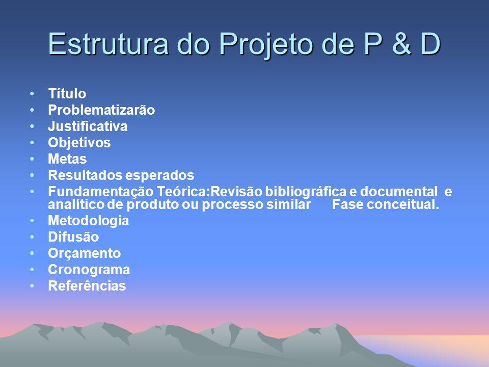 Estrutura do Projeto de P & D