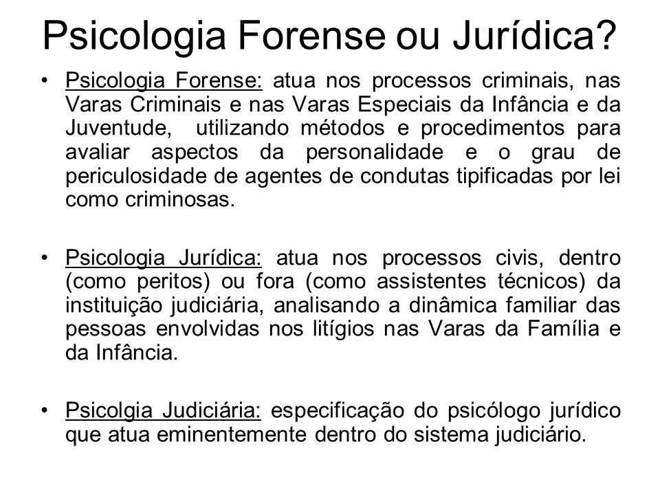 Psicologia Forense ou Jurídica