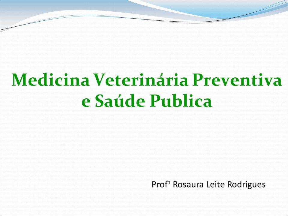 Medicina Veterinária Preventiva e Saúde Publica