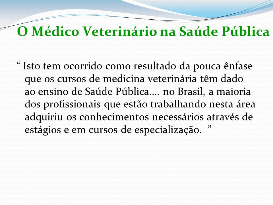 O Médico Veterinário na Saúde Pública