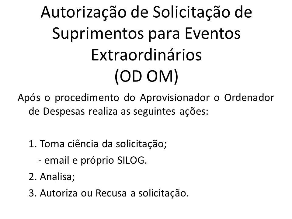 Autorização de Solicitação de Suprimentos para Eventos Extraordinários (OD OM)