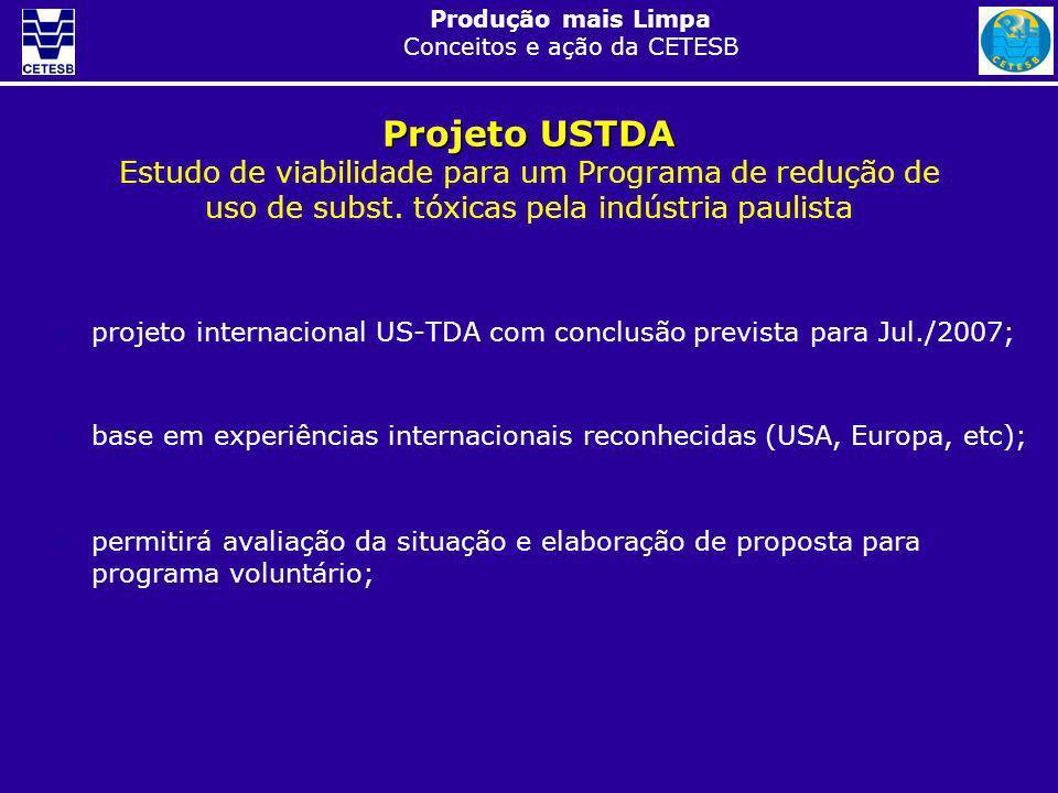 Projeto USTDA Estudo de viabilidade para um Programa de redução de uso de subst. tóxicas pela indústria paulista